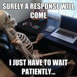 waiting for response